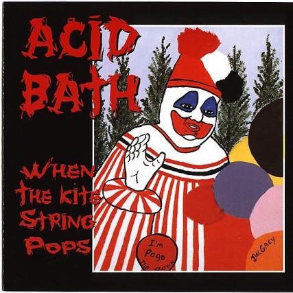 acid_bath_-_when_the_kite_string_pops