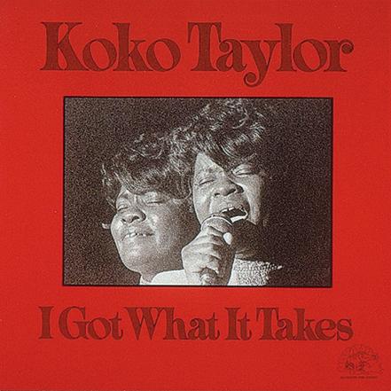 koko_taylor_i_got_what_it_takes_01