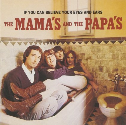 mamas_and_the_papas_if_you_can_believe_your_eyes_and_ears_01